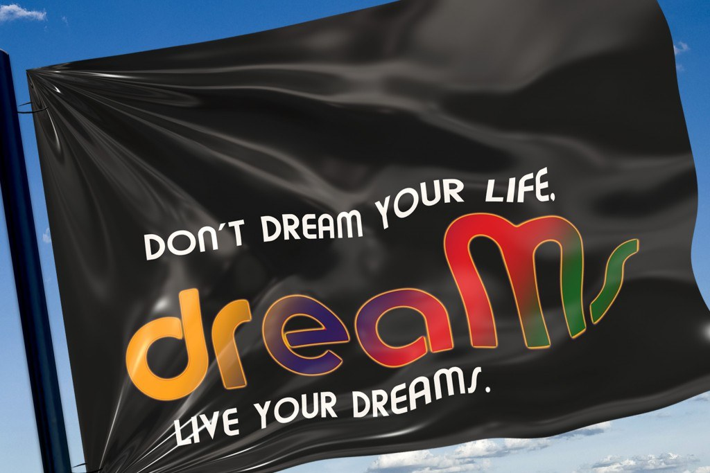 Everybody has a dream. Live Yours follow your passion